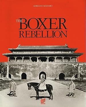 The boxer rebellion. Peking 1900.: Màdaro, Adriano