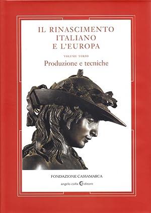 Il Rinascimento Italiano e l'Europa. Vol. III