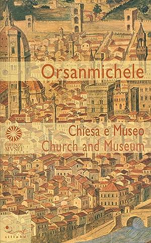 Orsanmichele. Chiesa e Museo. Ediz. Italiana e: Godoli, Antonio Lenza,