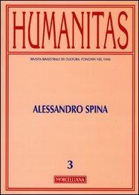 Humanitas (2010). Vol. 3: Alessandro Spina