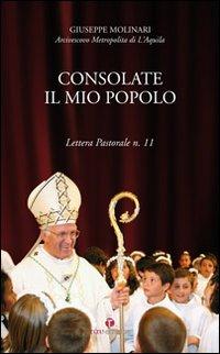 Consolate il mio popolo. Lettera pastorale n.: Molinari, Giuseppe