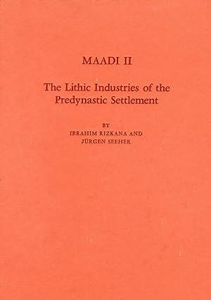 Maadi II. The Lithic Industries of the: Rizkana, Ibrahim Seeher,