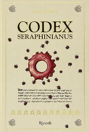 Codex Seraphinianus. [Ed. Deluxe].: Serafini, Luigi