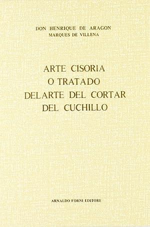 Arte cisoria o tratado del arte del: Villena
