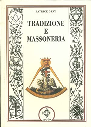 Tradizione e Massoneria.: Geay, Patrick