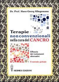 Terapie non convenzionali nella cura del cancro.: Klingemann, Hans-George