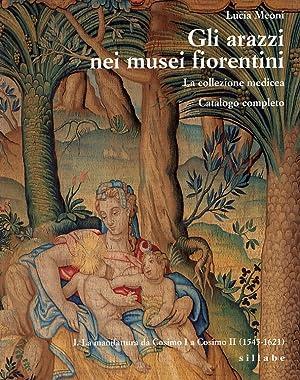 Gli arazzi nei Musei Fiorentini. La Collezione: Meoni, Lucia