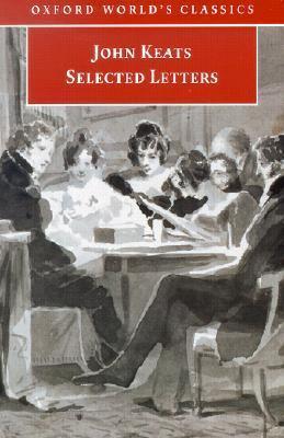 Selected Letters.: Keats, John