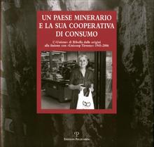 Un paese minerario e la sua cooperativa