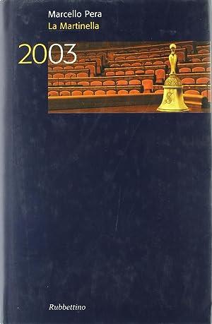 La martinella 2003.: Pera, Marcello