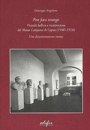 Post Fata Resurgo. Vicenda Bellica e Riocostruzione: Angelone Giuseppe