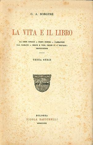 La Vita e il Libro. Terza Serie.: G A Borghese