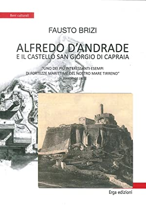 Alfredo D'Andrade e il castello San Giorgio: Brizi, Fausto
