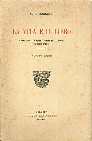 La Vita e il Libro. Seconda Serie.: G A Borghese