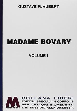 Madame Bovary. Ediz. a caratteri grandi: Flaubert Gustave