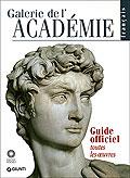 Galerie de l'Académie. Guide officiel. Toutes les: Falletti, Franca Anglani,