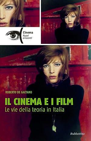 Il Cinema e i Film. Le Vie: De Gaetano Roberto