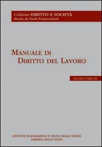 Manuale di diritto del lavoro.: Fallucchi, Severino