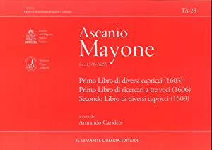 Ascanio Mayone (1570-1627). Primo libro di diversi: Mayone Ascanio