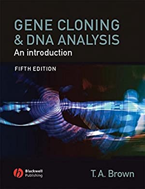 Gene Cloning and DNA Analysis. An Introduction.