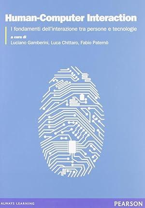 Human-computer interaction. Fondamenti teorici e metodologici per