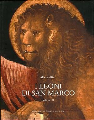 I Leoni di San Marco. Vol. 3.: Rizzi, Alberto