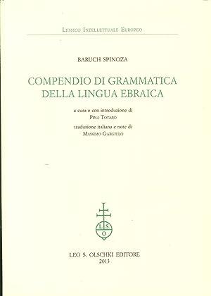 Compendio di Grammatica delle Lingua Ebraica: Spinoza, Baruch