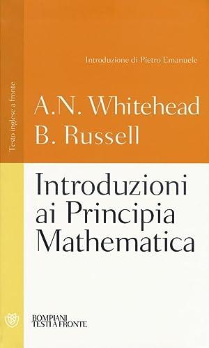 Introduzioni ai Principia mathematica. Testo inglese a: Whitehead, Alfred N