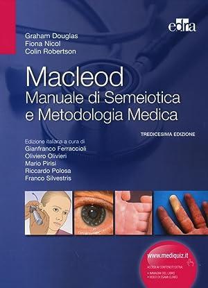 Macleod. Manuale di semeiotica e metodologia medica.: Douglas, Graham Nicol,