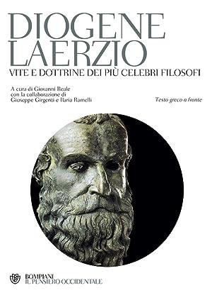 Vite e dottrine dei più celebri filosofi.: Diogene Laerzio