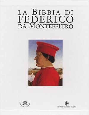 La Bibbia di Federico da Montefeltro. Codici