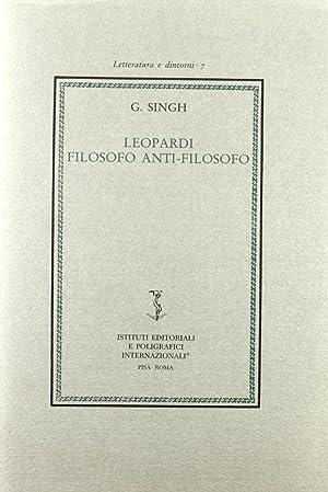 Leopardi Filosofo Antifilosofo.: Singh, Ghan
