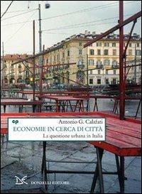 Economie in cerca di città. La questione: Calafati, Antonio G