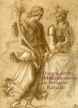 Disegni umbri del Rinascimento da Perugino a