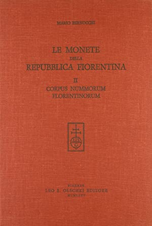 Le monete della Repubblica fiorentina. II. Corpus: Bernocchi, Mario