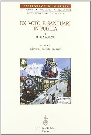Ex voto e santuari in Puglia. Vol.