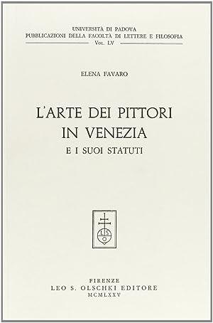 L'Arte dei pittori in Venezia e i: Favaro, Elena
