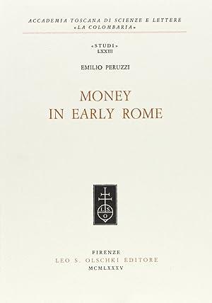 Money in early Rome.: Peruzzi, Emilio