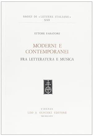 Moderni e contemporanei fra letteratura e musica.: Paratore, Ettore