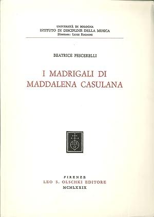I madrigali di Maddalena Casulana.: Pescerelli, Beatrice