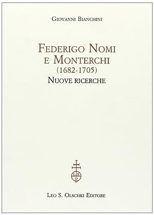 Federigo Nomi e Monterchi (1682-1705). Nuove ricerche.: Bianchini, Giovanni