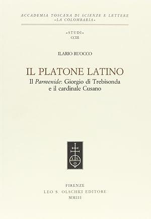 Il Platone latino. Il Parmenide: Giorgio di: Ruocco, Ilario