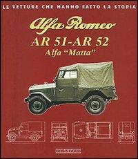 Alfa Romeo AR 51-AR 52. Alfa Matta.: Melotti, Franco Checchinato,