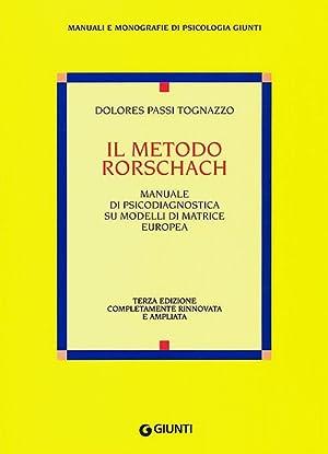 Il metodo Rorschach.: Passi Tognazzo, Dolores