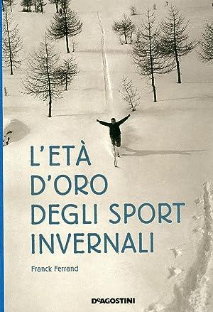 L'età d'oro degli sport invernali: Ferrand, Franck