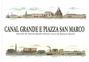 Canal Grande e Piazza San Marco. Descritti: Quadri Antonio Moretti