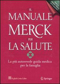 Il manuale Merck per la salute. La