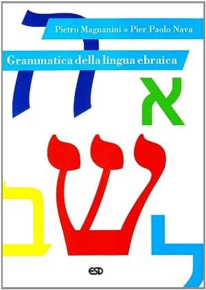 Grammatica della lingua ebraica: Magnanini, Pietro Nava,