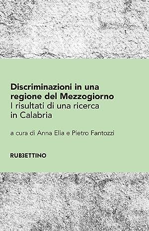 Discriminazioni in una regione del Mezzogiorno. I: Elia A Fantozzi