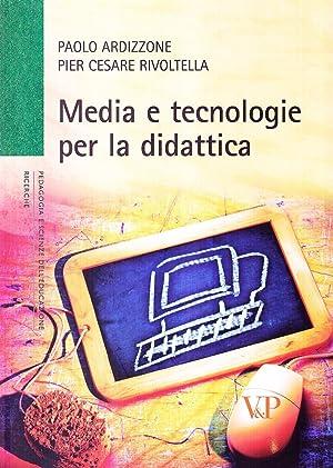 Media e tecnologia per la didattica.: Ardizzone, Paolo Rivoltella,